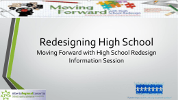 Moving Forward With High School Redesign Powerpoint