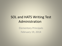 SOL and HATS Writing Test Adminstration