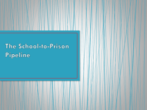 The School-to-Prison Pipeline - Duke University School of Law