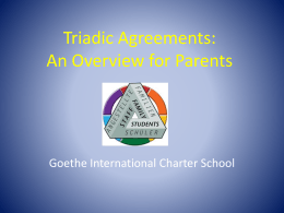 Triadic Agreements - Goethe International Charter School