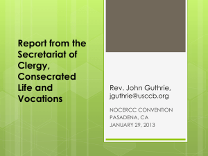 Report from the Secretariat of Clergy, Consecrated Life and Vocations