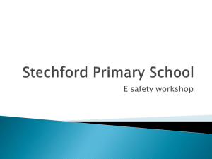 What is E-safety? - Stechford Primary School