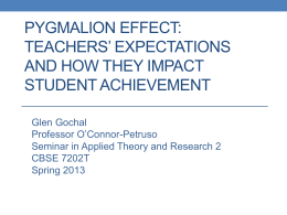 Pygmalion Expectations And Student Achievement