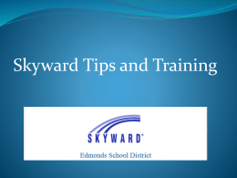 Skyward Family Access Tips PowerPoint