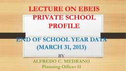 LECTURE ON EBEIS PRIVATE SCHOOL PROFILE