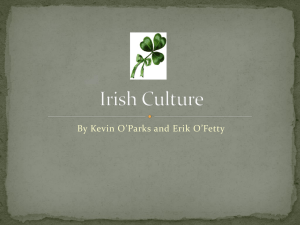 Irish Culture - Ms. Dooley