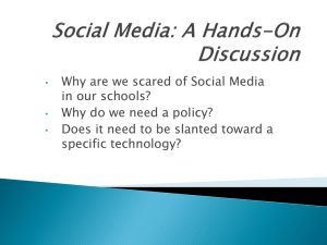 Social Media: A Hands-On Discussion