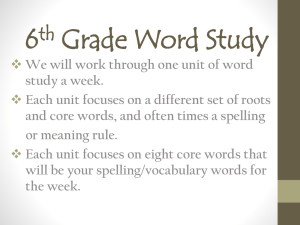 Word Study Overview & Weekly Routine