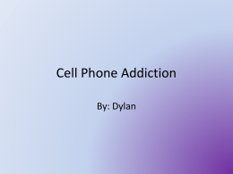 Cell Phone Addiction Power POint