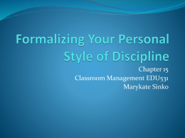 Formalizing Your Personal Style of Discipline