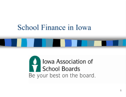 School Finance in Iowa - Iowa Association of School Boards