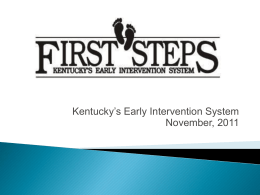 First Steps: Kentucky`s Early Intervention System