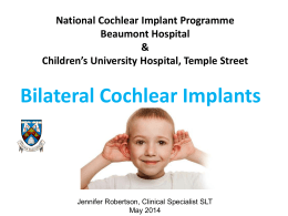 National Cochlear Implant Programme Beaumont Hospital
