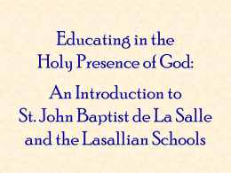 Introduction to St. La Salle and Lasallian Schools