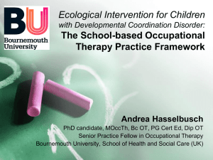 Ecological Intervention for children with DCD: introducing the School