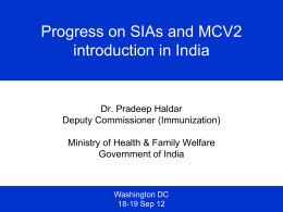 Progress on SIAs and MCV2 introduction in India