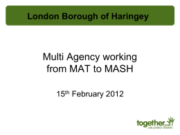 LB Haringey - Multi-agency working from MAT to MASH