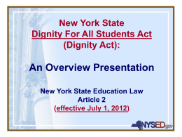 New York State Dignity For All Students Act (DASA) New
