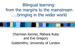 Bilingual learning: bringing in the wider world