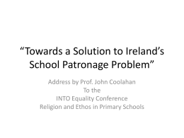 """Towards a Solution to Ireland`s School Patronage Problem"""