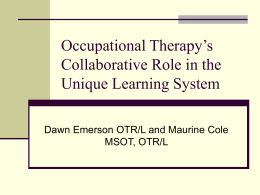 Occupational Therapy and ULS
