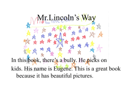 Mr.Lincoln`s Way