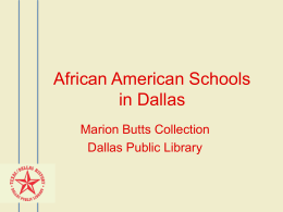 Marion Butts- African American Schools in Dallas