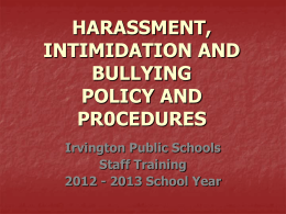 HARASSMENT, INTIMIDATION AND BULLYING POLICY REVISION