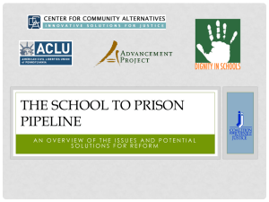 The school to prison pipeline - The Coalition for Juvenile Justice