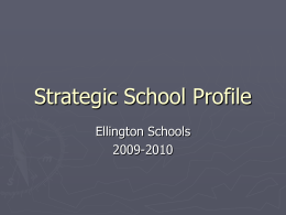 Strategic School Profile - Ellington Public Schools