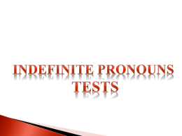 12 – Indefinite Pronouns – Tests