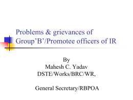 Problems & grievances of Group`B`/Promotee