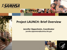 LAUNCH brief overview for Transformation Station 2014