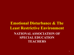 Emotional Disturbance & The Least Restrictive Environment