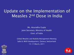 Update on the Implementation of Measles 2nd Dose in India