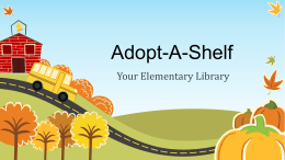 Adopt-A-Shelf - Elementary Librarian