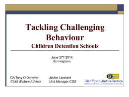 Tackling challenging behaviour in Irish children detention schools