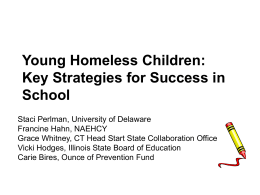 Young Homeless Children: Key Strategies for Success in School