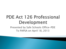PDE Act 126 Professional Development - PAPSA-Web