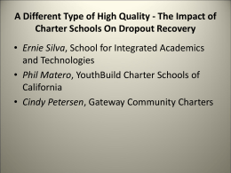 A Different Type of High Quality - The Impact of Charter Schools On