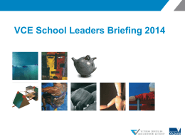 VCE School Leaders Briefing 2014