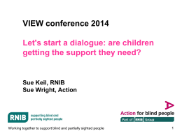 Let`s Start a Dialogue- Are children getting the support they need?