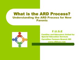 What is the ARD Process?