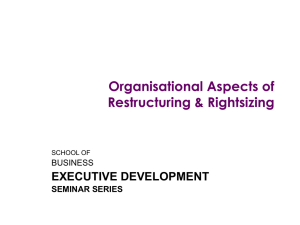 Organisation Restructuring and Rightsizing