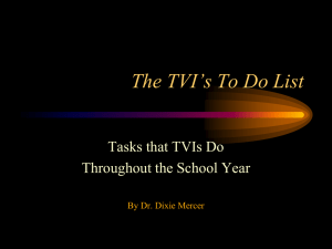 The TVI`s To Do List