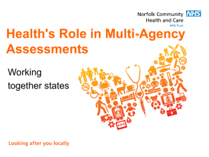 Health`s Role in Multi-Agency Assessments