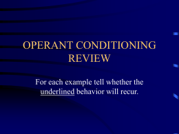 OPERANT CONDITIONING REVIEW