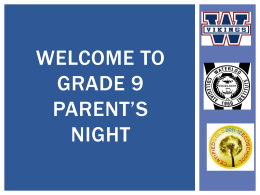 Welcome to Grade 9 Parents 2014