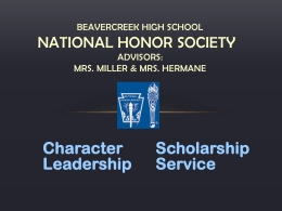 National Honor Society Beavercreek High School Advisors: Mrs