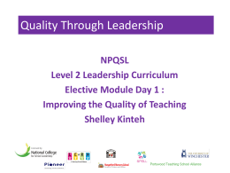 QTL NPQSL Elective Module Day1 Improving the Quality of